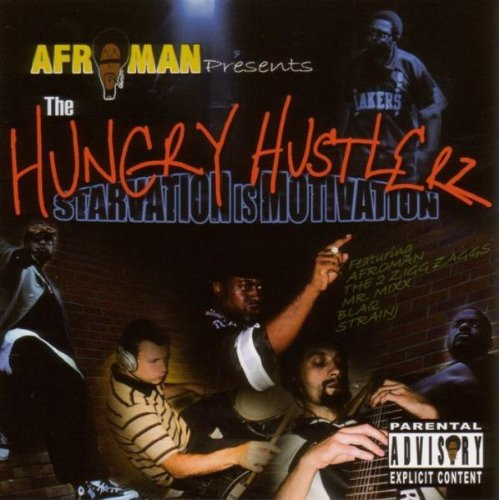 Hungry Hustlerz, The: Starvation is Motivation de FAMILY
