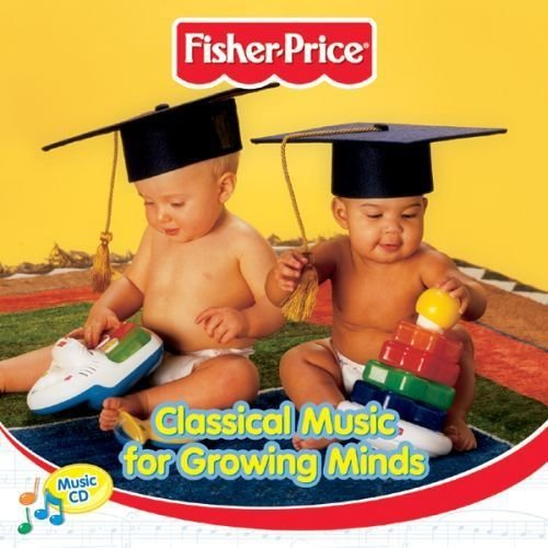 Fisher-Price Classical Music for Growing Minds de Fisher-Price