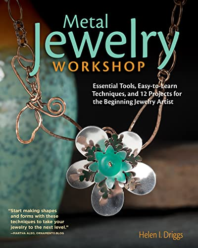 Metal Jewelry Workshop: Essential Tools, Easy-to-Learn Techniques, and 12 Projects for the Beginning Jewelry Artist de Fox Chapel Publishing