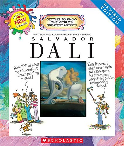 SALVADOR DALI REVISED EDITION (Getting to Know the World's Greatest Artists) de SCHOLASTIC USA