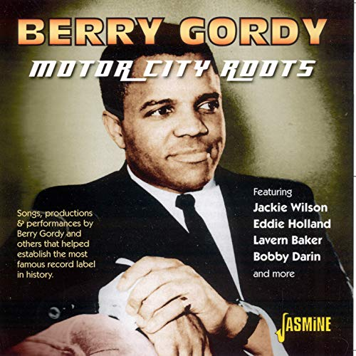 The Motor City Roots de Gordy (producer), Berry