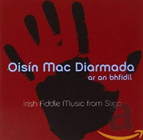 Ar an Bhfidil: On the Fiddle Oisin Mac Diarmada GLCD 1227 de Green Linnet