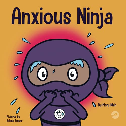 Anxious Ninja: A Children's Book About Managing Anxiety and Difficult Emotions (Ninja Life Hacks) de Grow Grit Press LLC