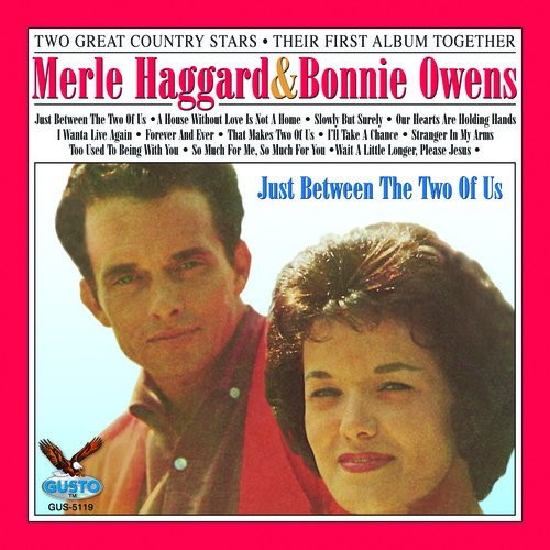 Just Between the Two of Us de Haggard, Merle & Bonnie Owens
