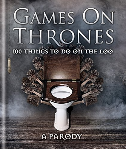 Games on Thrones: 100 things to do on the loo de Hamlyn