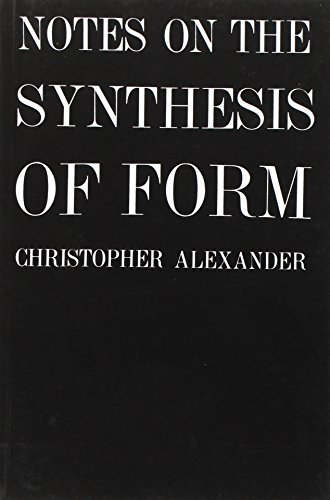 Notes on the Synthesis of Form (Harvard Paperbacks) de Harvard University Press