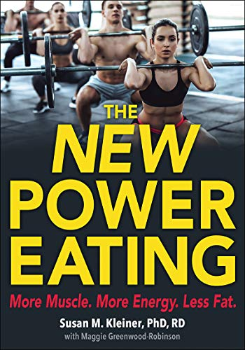 The New Power Eating de Human Kinetics Publishers