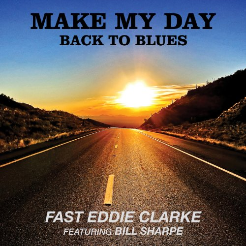 Make My Day-Back to Blues de Import