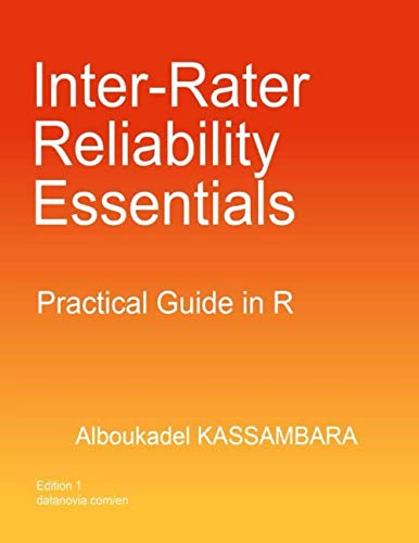 Inter-Rater Reliability Essentials: Practical Guide In R de Independently published