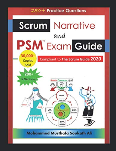 Scrum Narrative and PSM Exam Guide: All-in-one Guide for Professional Scrum Master (PSM 1) Certificate Assessment Preparation de Independently published