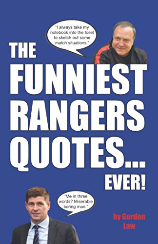 The Funniest Rangers Quotes... Ever! de Independently published