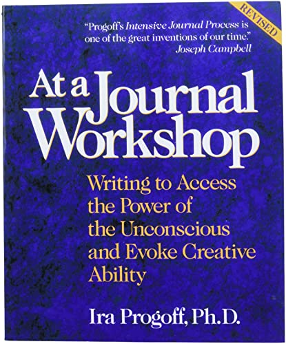 At a Journal Workshop: Writing to Access the Power of the Unconscious and Evoke Creative Ability (Inner Workbooks S.) de Tarcher/Putnam,US
