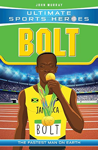 Ultimate Sports Heroes - Usain Bolt: The Fastest Man on Earth de John Blake Publishing Ltd