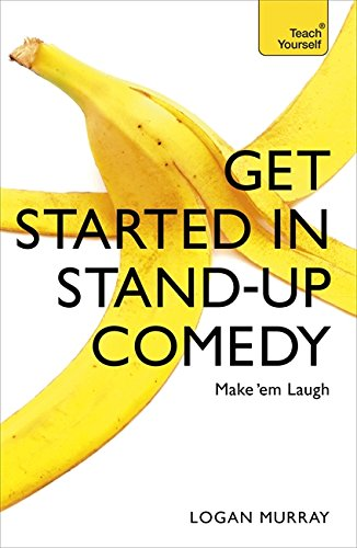 Get Started in Stand-Up Comedy (Teach Yourself) de Teach Yourself