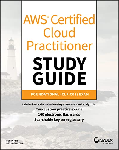 AWS Certified Cloud Practitioner Study Guide: CLF-C01 Exam de John Wiley & Sons Inc