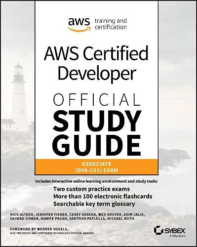 AWS Certified Developer Official Study Guide: Associate (DVA-C01) Exam de John Wiley & Sons Inc