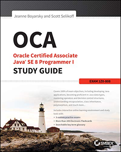 OCA: Oracle Certified Associate Java SE 8 Programmer I Study Guide: Exam 1Z0-808 de John Wiley & Sons Inc