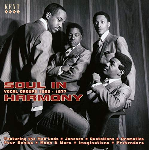 Soul In Harmony: Vocal Groups 1967-1977 de KENT