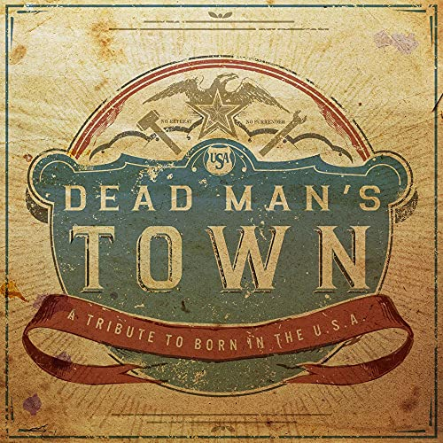 Dead man's town a tribute to born in the u.s.a de Lightning Rod Records