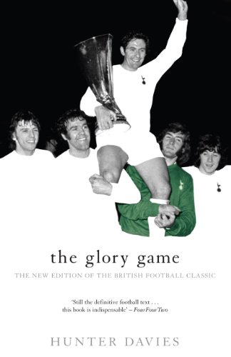 The Glory Game: The New Edition of the British Football Classic (Mainstream Sport) de Mainstream Publishing
