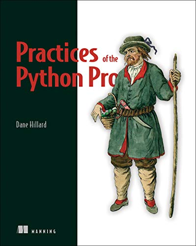 Practices of the Python Pro de Manning Publications