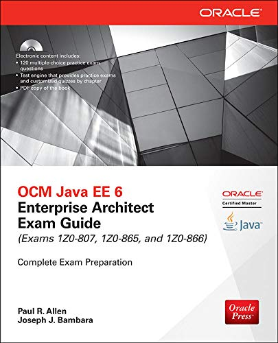 OCM Java EE 6 Enterprise Architect Exam Guide (Exams 1Z0-807, 1Z0-865 & 1Z0-866) (Oracle Press) de McGraw-Hill Education