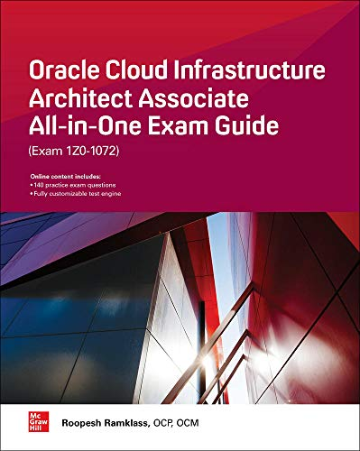 Oracle Cloud Infrastructure Architect Associate All-in-One Exam Guide (Exam 1Z0-1072) de McGraw-Hill Education