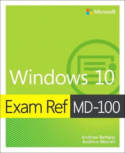 Exam Ref MD-100 Windows 10, 1/e (Microsoft Exam Ref) de Microsoft Press