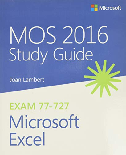 MOS 2016 Study Guide for Microsoft Excel (Mos Study Guide) de Microsoft Press,U.S.