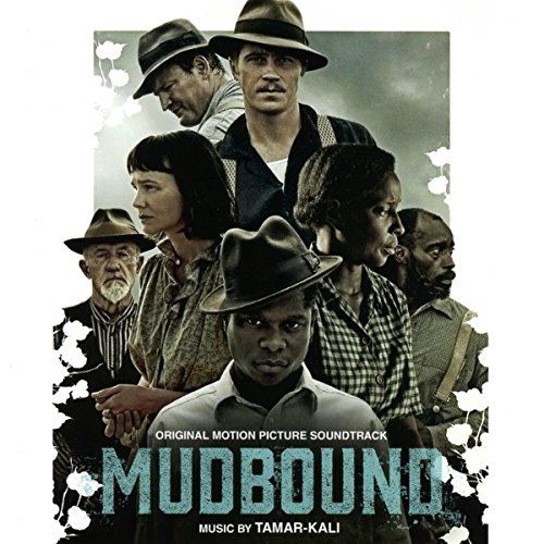 Mudbound (Original Motion Picture Soundtrack) de Milan Music