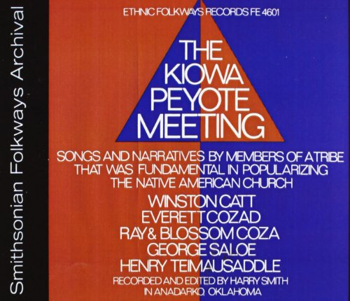 Kiowa Peyote Meeting / Various de Folkways Records