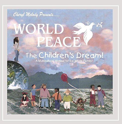 World Peace-the Childrens Drea de Mis