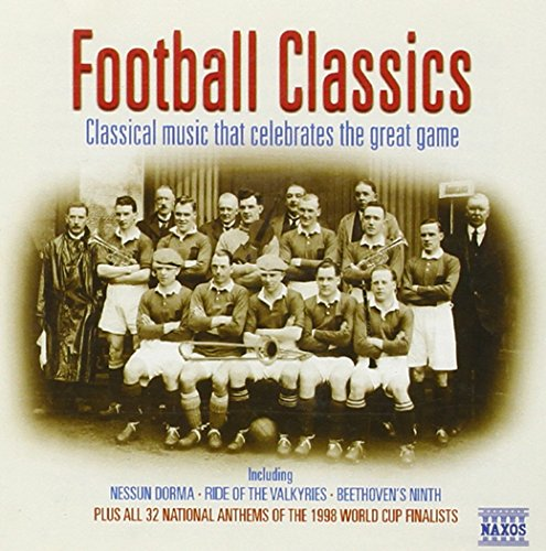 Football Classical Music That de NAXOS