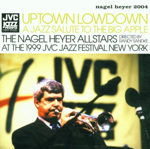 Uptown Lowdown: A Jazz Salute to the Big Apple de Nagel-Heyer Records (rough trade)