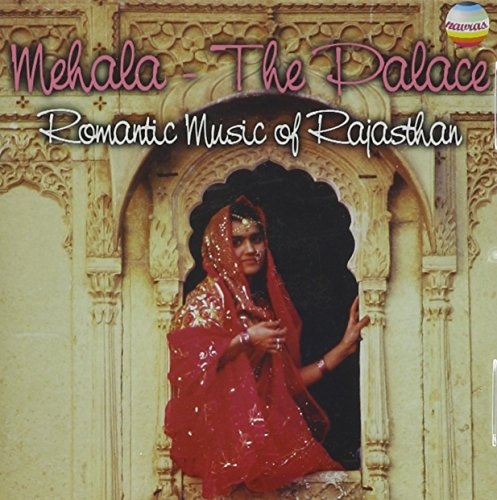 Mehala: The Palace: Romantic Music of Rajasthan, Vol. 3 de Navras