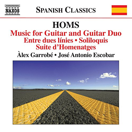 HOMS, J.: Guitar and Guitar Duo Music (Complete) (Garrobé, Escobar) de Naxos