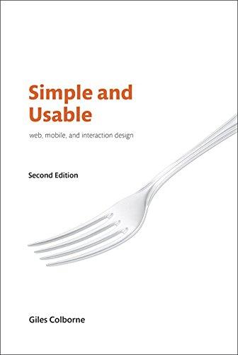 Simple and Usable Web, Mobile, and Interaction Design (Voices That Matter) de New Riders Publishing