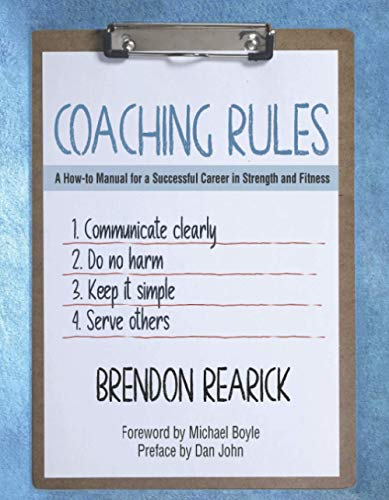 Coaching Rules: A How-to Manual for a Successful Career in Strength and Fitness de On Target Publications LLC