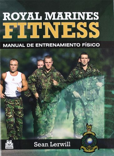 ROYAL MARINES FITNESS. Manual de entrenamiento físico (Bicolor) (Deportes) de Paidotribo