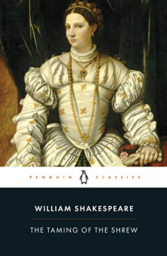 The Taming Of The Shrew (Penguin Classics) de Penguin Books