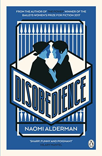 Disobedience: From the author of The Power, winner of the Baileys Women's Prize for Fiction 2017 de Penguin