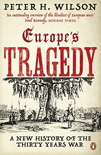 Europe's Tragedy: A New History of the Thirty Years War de Penguin