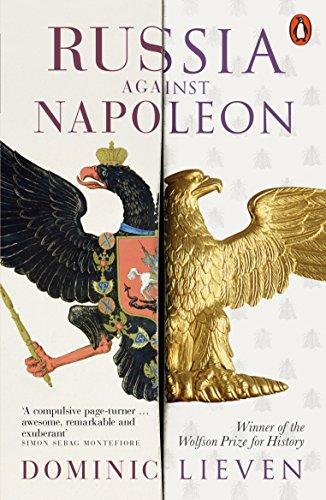 Russia Against Napoleon: The Battle for Europe, 1807 to 1814 de Penguin