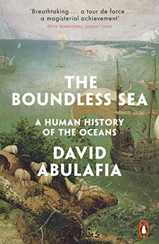 The Boundless Sea: A Human History of the Oceans de Penguin