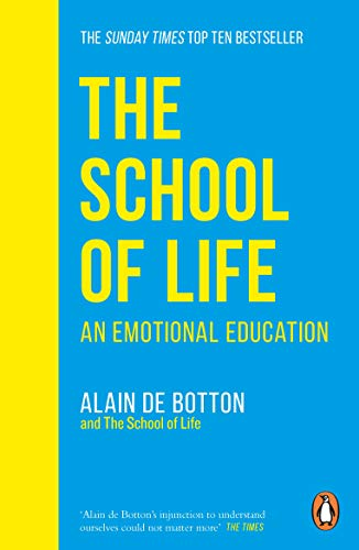 The School Of Life: An Emotional Education de Penguin