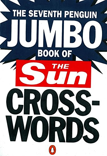 The Seventh Penguin Jumbo Book of The Sun Crosswords (Penguin Crosswords S.) de Penguin