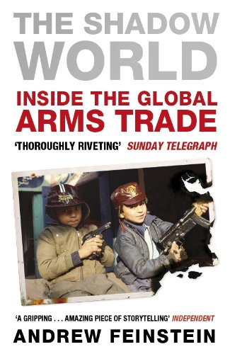 The Shadow World: Inside the Global Arms Trade de Penguin