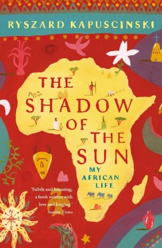 The Shadow of the Sun: My African Life [Idioma Inglés] de Penguin