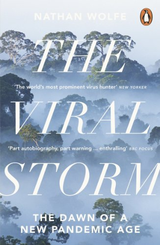 The Viral Storm: The Dawn of a New Pandemic Age de Penguin