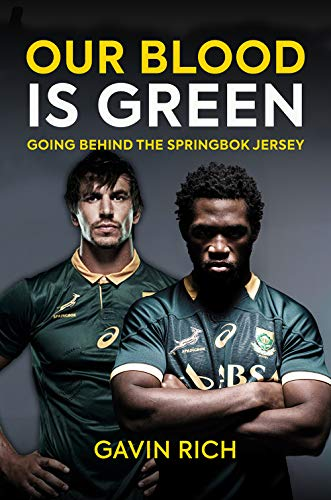 Our Blood is Green: The Springboks in their Own Words de Polaris